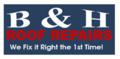 B & H Roof Repairs, LLC